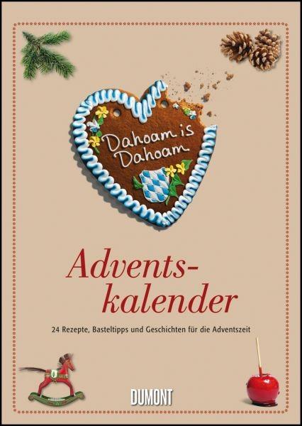 Dahoam is Dahoam - Adventskalender