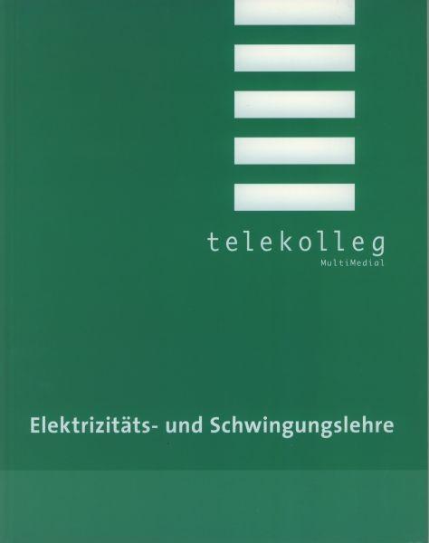 Elektrizitäts- und Schwingungslehre