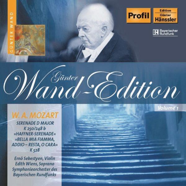 Mozart: Haffner-Serenade/Bella Mia Fiamma