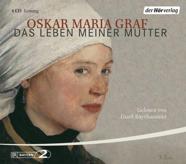 Graf, Oskar Maria / Bayrhammer, Gustl