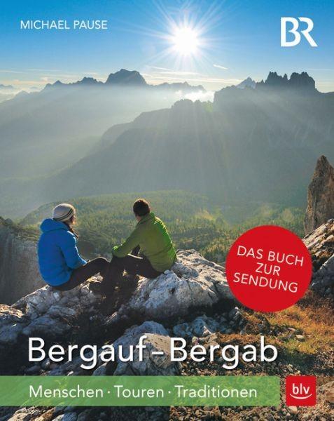 Bergauf-Bergab: Menschen-Touren-Traditionen