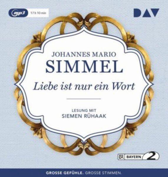 Simmel: Liebe ist nur ein Wort (2 mp3-CD)