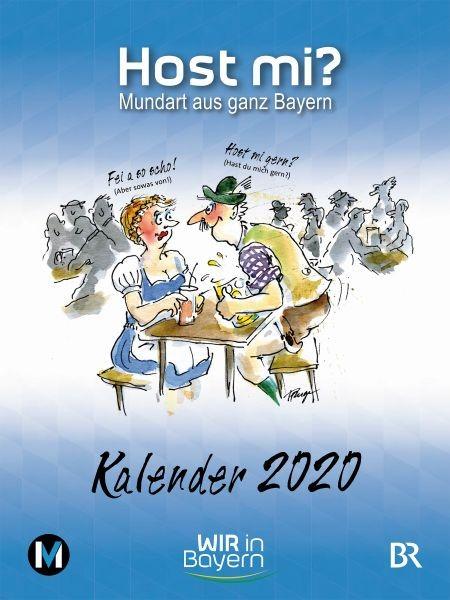 Host mi? Kalender 2020 - WIR in Bayern