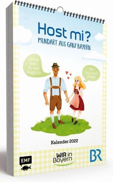 Host mi? Kalender 2022 - WIR in Bayern