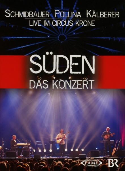 SÜDEN-Das Konzert live aus dem Circus Krone