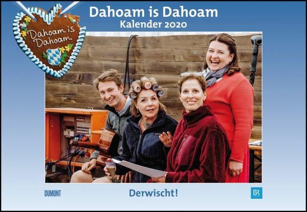 Dahoam is Dahoam - Kalender 2020