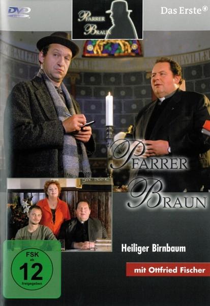 Pfarrer Braun (13) Heiliger Birnbaum