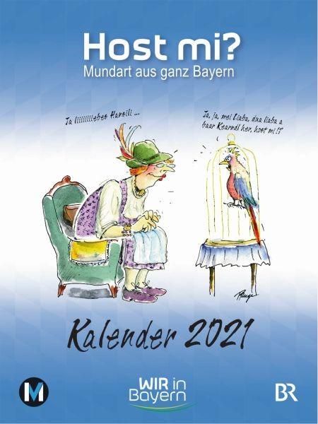 Host mi? Kalender 2021 - WIR in Bayern