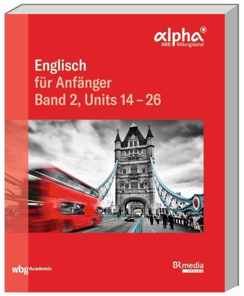 Englisch für Anfänger Band 2