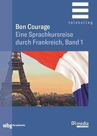 Bon Courage Begleitbuch 1