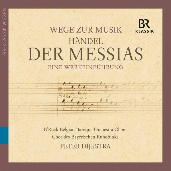 Wege zur Musik-Händel: Der Messias