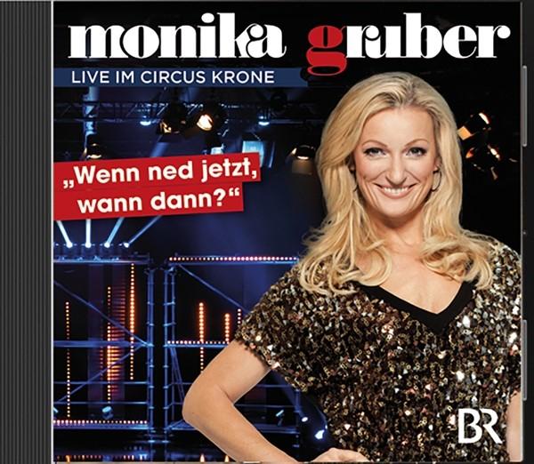 """onika Gruber-""""Wenn ned jetzt,wann da (H"""