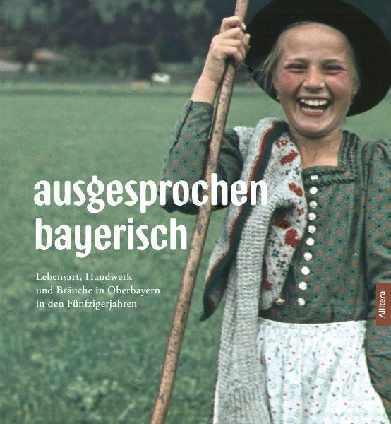 ausgesprochen bayerisch