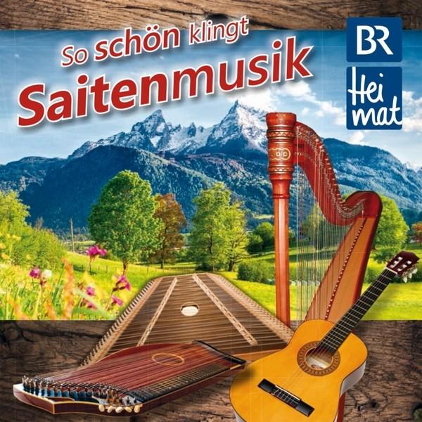 BR Heimat-So schön klingt Saitenmusik