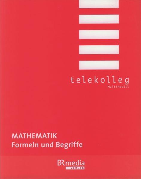 Mathematik - Formeln und Begriffe